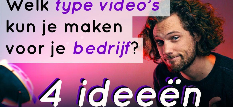 4 video ideeen
